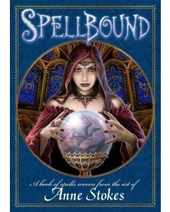 Spellbound Book by Anne Stokes